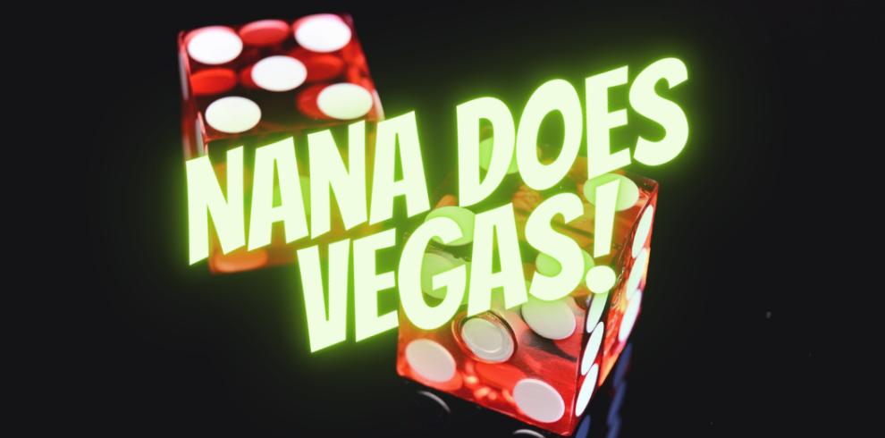 Nana Does Vegas (1)
